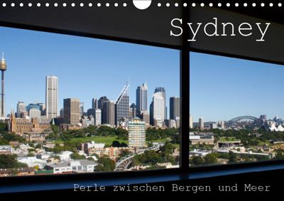 Sydney - Perle zwischen Bergen und Meer (Wandkalender 2019 DIN A4 quer), Silvia Drafz