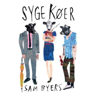 Syge køer (uforkortet), Sam Byers