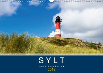 Sylt mein Inselblick (Wandkalender 2019 DIN A3 quer), Andrea Dreegmeyer