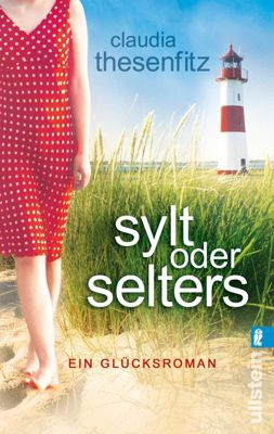 Sylt oder Selters, Claudia Thesenfitz