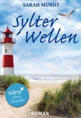 Sylt Trilogie: Sylter Wellen, Sarah Mundt