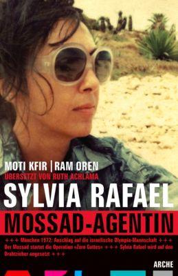 Sylvia Rafael. Mossad Agentin, Moti Kfir, Ram Oren