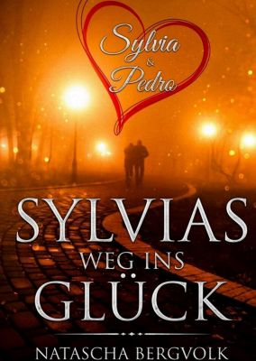 Sylvias Weg ins Glück, Natascha Bergvolk