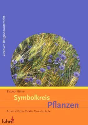 Symbolkreis 39 pflanzen 39 buch bei online bestellen for Pflanzen bestellen schweiz
