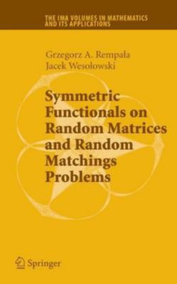 Symmetric Functionals on Random Matrices and Random Matchings Problems, Grzegorz A. Rempala, Jacek Wesolowski