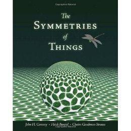 Symmetries of Things, John H. Conway, Heidi Burgiel, Chaim Goodman-Strauss