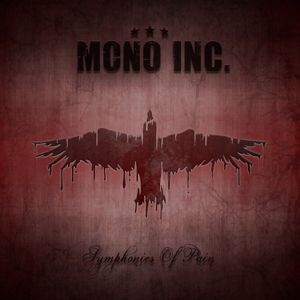 Symphonies Of  Pain - Hits And Rarities, Mono Inc.