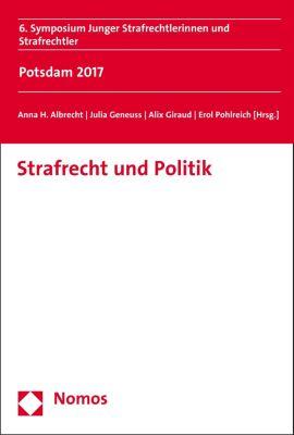 Symposium junger Strafrechtlerinnen und Strafrechtler: Strafrecht und Politik