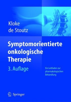 Symptomorientierte onkologische Therapie, Marianne Kloke, Noemi de Stoutz