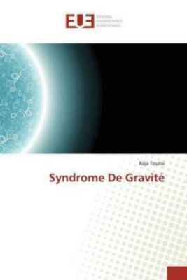 Syndrome De Gravité, Raja Tounsi