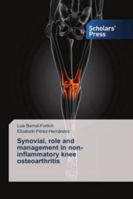 Synovial, role and management in non-inflammatory knee osteoarthritis, Luis Bernal-Fortich, Elizabeth Pérez-Hernández