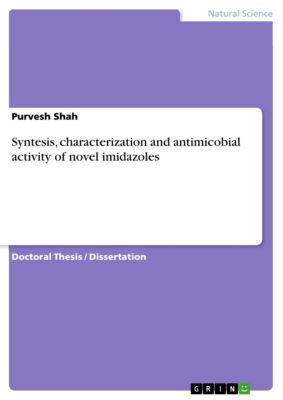 Syntesis, characterization and antimicobial activity of novel imidazoles, Purvesh Shah
