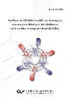 Synthese Artifizieller Peptide zur Erzeugung von Supramolekularen Architekturen und zur Markie-rung von Biomolekülen, Selda Kabatas