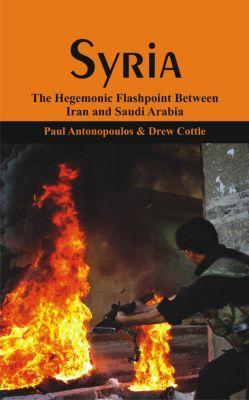 Syria, Drew Cottle, Paul Antonopoulos