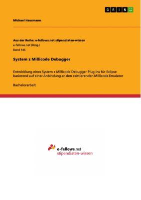 System z Millicode Debugger, Michael Hausmann