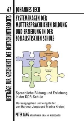 Systemfragen der muttersprachlichen Bildung und Erziehung in der sozialistischen Schule - Johannes Zech pdf epub