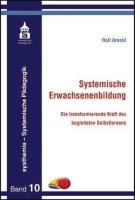 Systemische Erwachsenenbildung - Rolf Arnold |