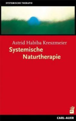 Systemische Naturtherapie, Astrid H. Kreszmeier
