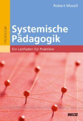 Systemische Pädagogik, Robert Mosell