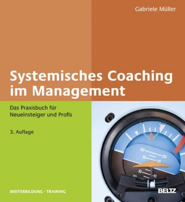 Systemisches Coaching im Management - Gabriele Müller |