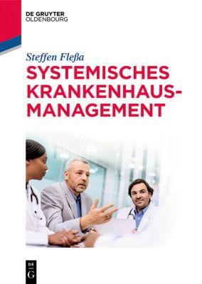 Systemisches Krankenhausmanagement, Steffen Fleßa
