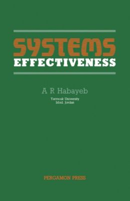 Systems Effectiveness, A. R. Habayeb