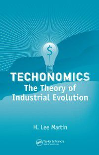 Systems Innovation Book Series: Technomics, H. Lee Martin