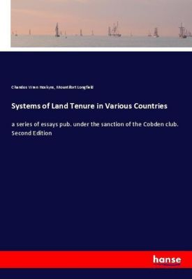 Systems of Land Tenure in Various Countries, Chandos Wren Hoskyns, Mountifort Longfield