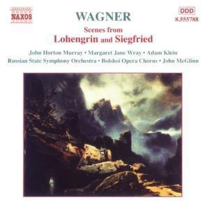 Szenen Aus Lohengrin+Siegfried, Mcglinn, Murray, Wray, Klein