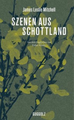 Szenen aus Schottland - James Leslie Mitchell pdf epub