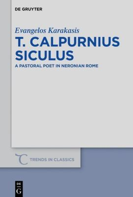 T. Calpurnius Siculus, Evangelos Karakasis