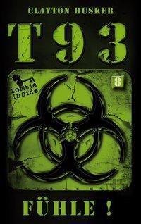 T93 - Fühle! - Clayton Husker |