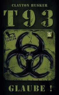 T93 - Glaube! - Clayton Husker |