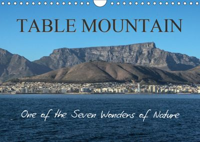 Table Mountain One of the Seven Wonders of Nature (Wall Calendar 2019 DIN A4 Landscape), Sharon Poole