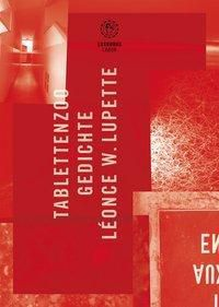 Tablettenzoo - Leonce W. Lupette |