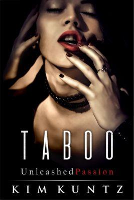 Taboo: Unleashed Passion, Kim Kuntz