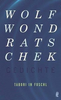 Tabori in Fuschl - Wolf Wondratschek |