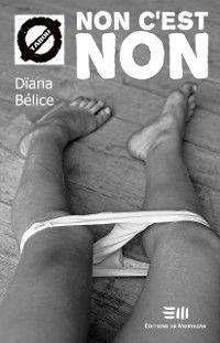 Tabou: Non c'est non, Diana Belice