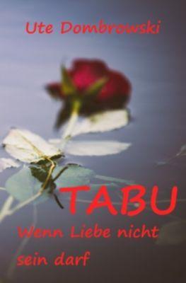 Tabu Wenn Liebe nicht sein darf - Ute Dombrowski pdf epub