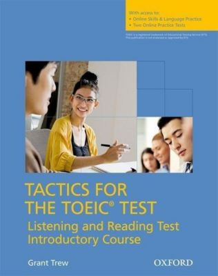 Tactics for TOEIC: Listening and Reading Introductory Course Pack