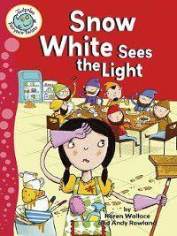 Tadpoles: Fairytale Twists: Snow White Sees the Light, Karen Wallace