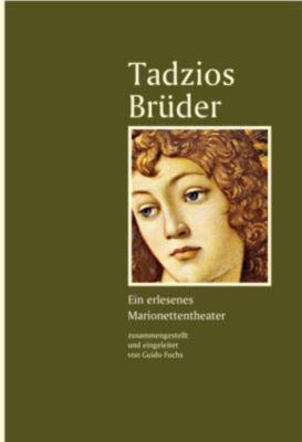 Tadzios Brüder, Guido Fuchs