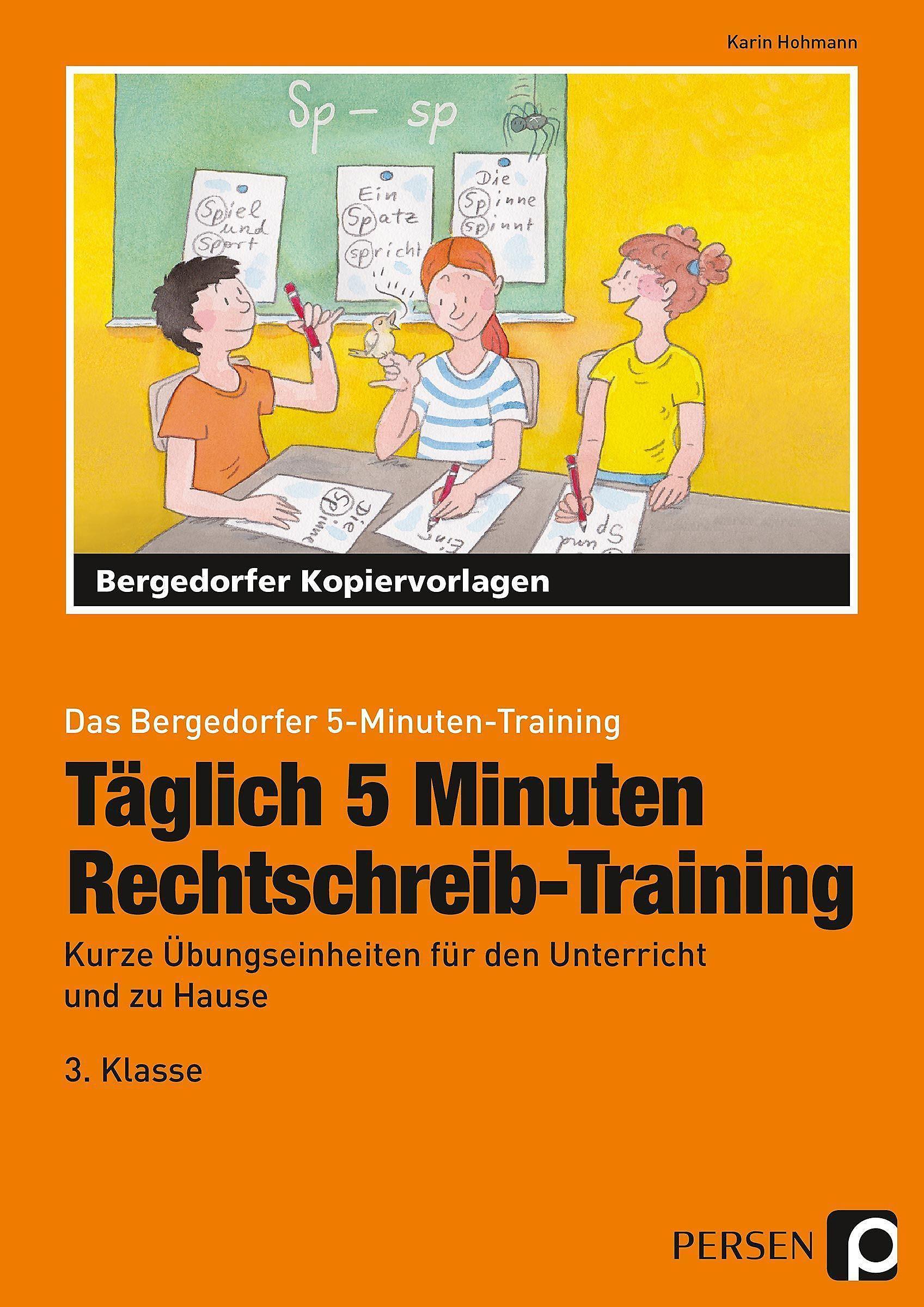 Täglich 5 Minuten Rechtschreib Training 3 Klasse