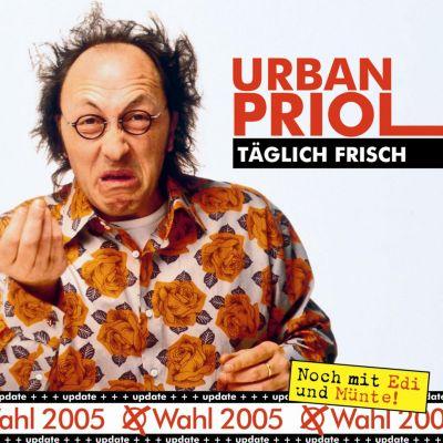 Täglich Frisch - Update zur Wahl 2005, Urban Priol
