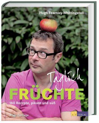 Täglich Früchte, Hugh Fearnley-Whittingstall