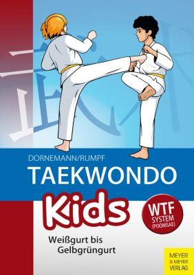 Taekwondo Kids, Wolfgang Rumpf, Volker Dornemann