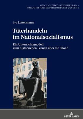 Täterhandeln im Nationalsozialismus, Eva Lettermann