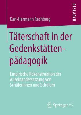 Täterschaft in der Gedenkstättenpädagogik - Karl-Hermann Rechberg |