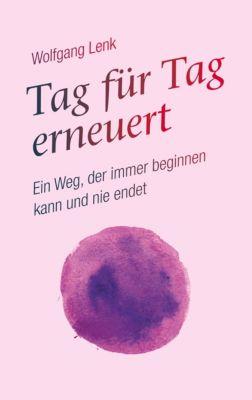 Tag für Tag erneuert, Wolfgang Lenk