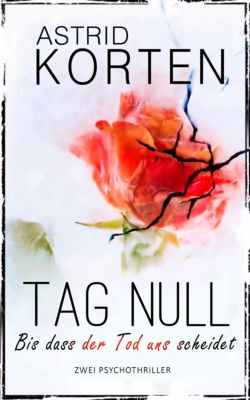 TAG NULL, Astrid Korten